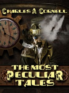 The Most Peculiar Tales Reading with Author Charles A Cornell @ Constance Stewart Hall | England | United Kingdom